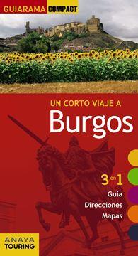 """Burgos """"Un corto viaje a """""""
