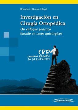 """Investigación en Cirugía Ortopédica """"Un enfoque práctico basado en casos quirúrgicos"""""""