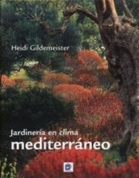 """Jardinería en Clima Mediterráneo """"20 Propuestas que Ahorran Agua"""""""