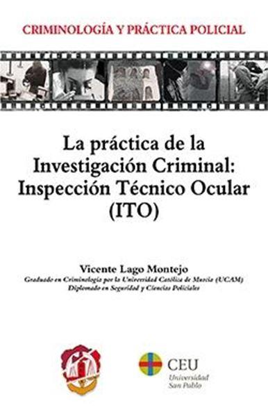 Práctica de la Investigación Criminal: Inspección Técnico Ocular (ITO)