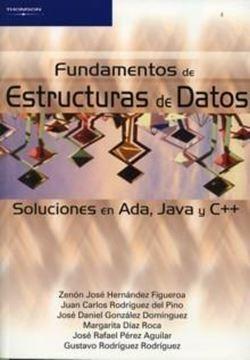 """Fundamentos de Estructuras de Datos """"Soluciones en Ada, Java y C++"""""""