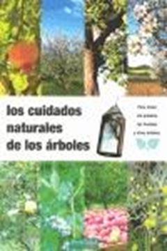 Cuidados naturales de los árboles, Los