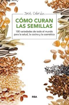 Cómo curan las semillas