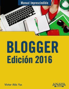Blogger. Edición 2016