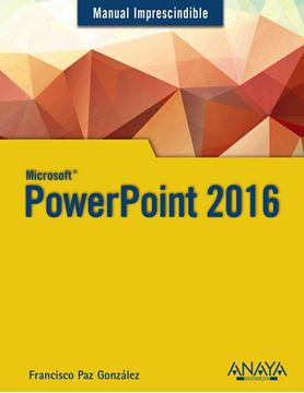 PowerPoint 2016 Manual imprescindible