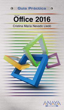 """Office 2016 """"Guía práctica"""""""