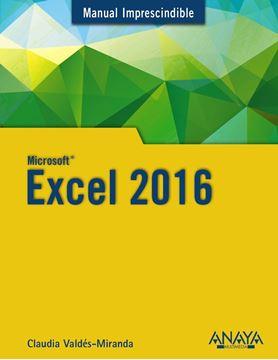 "Excel 2016 ""Manual imprescindible"""