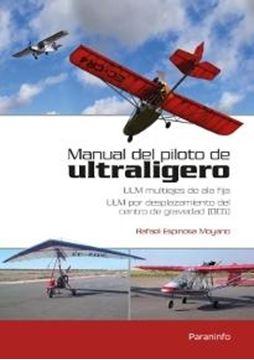 """Manual de piloto de ultraligero """" ULM multiejes de ala fija. ULM por desplazamiento del centro de gravedad (DCG)"""""""
