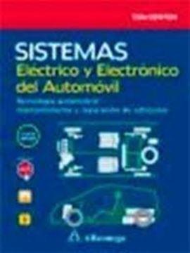 """Sistemas eléctrico y electrónico del automóvil """"Tecnología automotriz: mantenimiento y reparación de vehículos"""""""