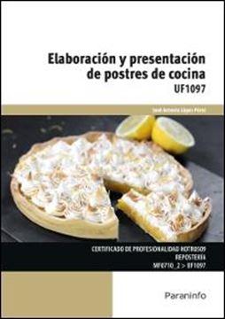 Elaboración y presentación de postres de cocina