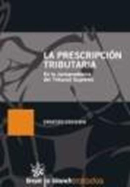 """Prescripción Tributaria, La """"En la Jurisprudencia del Tribunal Supremo"""""""