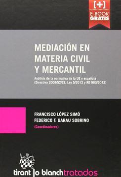 """Mediación en Materia Civil y Mercantil (+ E-Book Gratis) """"Análisis de la Normativa de la Ue y Española (Directiva 2008/52/Ce, Ley 5/2012 y Rd980/2013)"""""""