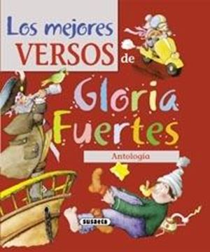 """Los mejores versos de Gloria Fuertes """"Antología"""""""