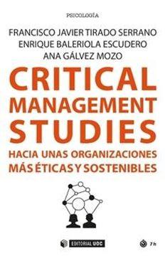 Critical management studies hacia unas organizaciones más éticas y sostenibles