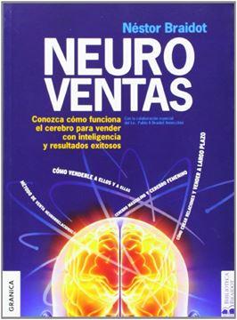 """Neuroventas """"Conozca como funciona el cerebro para vender con inteligencia y resultad"""""""