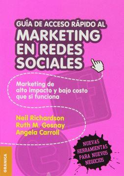 """Guía de Acceso rápido al marketing en redes sociales """"Marketing de alto impacto y bajo costo que si funciona"""""""
