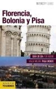 Florencia, Bolonia y Pisa (Intercity Guides)