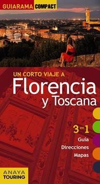 """Florencia y Toscana """"Un corto viaje a"""""""