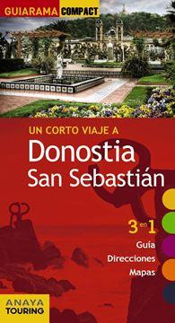 "Donostia San Sebastián ""Un corto viaje a """