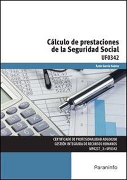 """Cálculo de prestaciones de la Seguridad Social """"UF0342"""""""