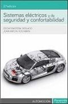 Sistemas eléctricos y de seguridad y confortabilidad 2ª ed. 2016