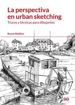 """Perspectiva en urban sketching, La """"Trucos y técnicas para dibujantes"""""""
