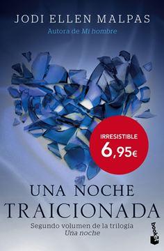 """Una noche. Traicionada """"Segundo volumen de la trilogía Una noche"""""""