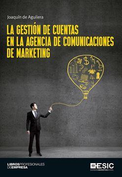 La gestión de cuentas en la agencia de comunicaciones de marketing