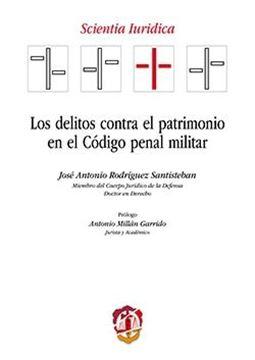 Los delitos contra el patrimonio en el Código penal militar