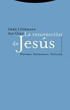 """La Resurrección de Jesús """"Historia, Experiencia, Teología"""""""