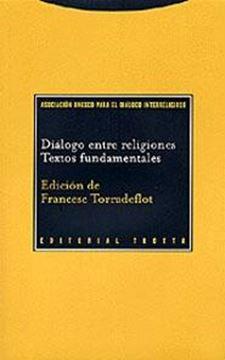 """Diálogo Entre Religiones """"Textos Fundamentales"""""""