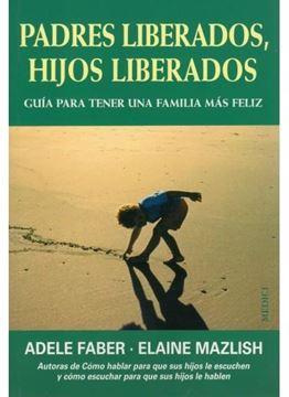 Padres liberados, hijos liberados