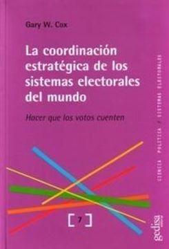"""Coordinación estratégica de los sistemas electorales del mundo.Hacer que los votos cuenten """"Hacer que los votos cuenten"""""""