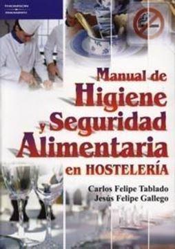 Manual de Higiene y Seguridad Alimentaria en Hostelería