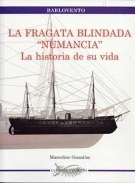 """Fragata Blindada """"Numancia"""", La """"La Historia de su Vida"""""""