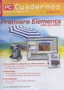 Premiere Elements Edita tus Videos Cuadernos Básicos