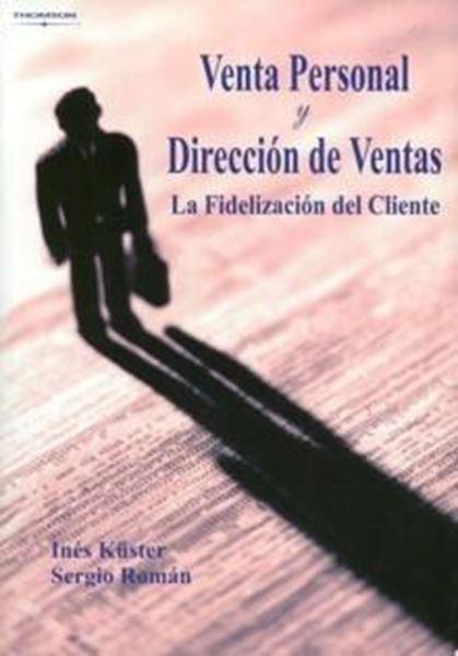 """Venta Personal y Dirección de Ventas """"Fidelización del Cliente"""""""
