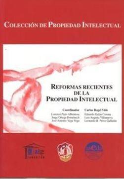 Reformas Recientes de la Propiedad Intelectual