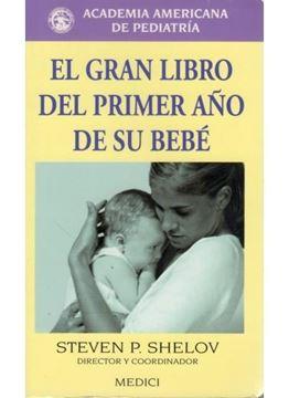 Gran Libro del primer año de su bebé, El
