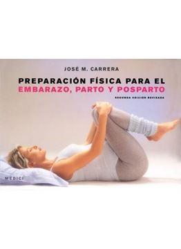 Preparación Física para el Embarazo, Parto y Posparto