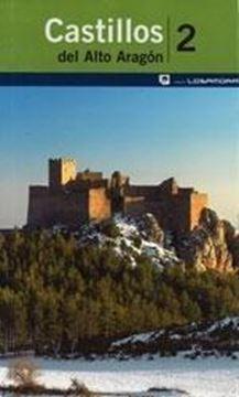 Castillos del Alto Aragón 2