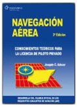 """Navegación Aérea """"Conocimientos Teóricos para la Licencia de Piloto Privado"""""""
