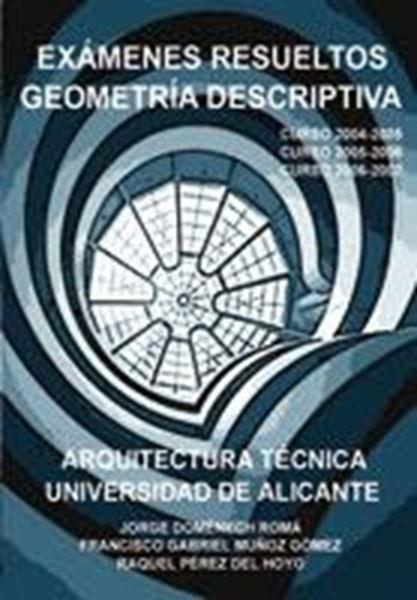 Examenes Resueltos de Geometría Descriptiva