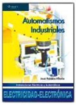 """Automatismo Industrial """"Instalaciones Eléctricas y Automáticas"""""""