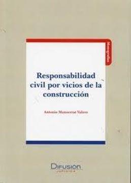 Responsabilidad Civil por Vicios de la Construcción
