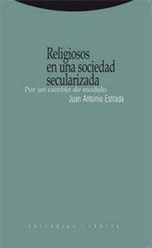 """Religiosos en una Sociedad Secularizada """"Por un Cambio de Modelo"""""""