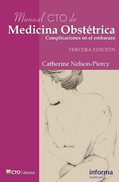 """Manual C.T.O. de Medicina Obstétrica """"Complicaciones en el Embarazo"""""""