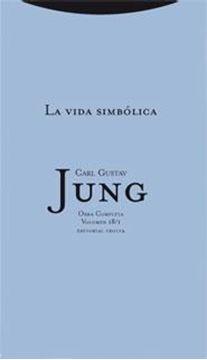 "Vida Simbólica 1, La ""Obra Completa. Volumen 18/1"""