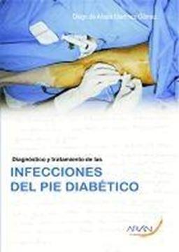 Diagnóstico y Tratamiento de las Infecciones del Pie Diabético