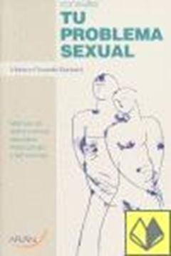 """Consulta tu Problema Sexual """"Manual de Disfunciones Sexuales Masculinas y Femeninas"""""""